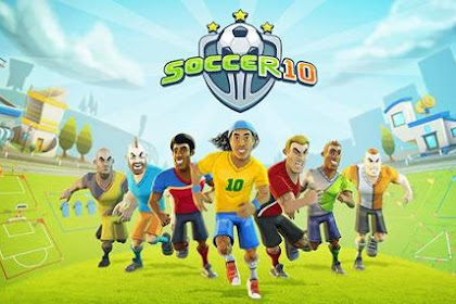 Download Soccer 10 v2.2 Mod Apk (3D Football Fighter) Full Free For Android