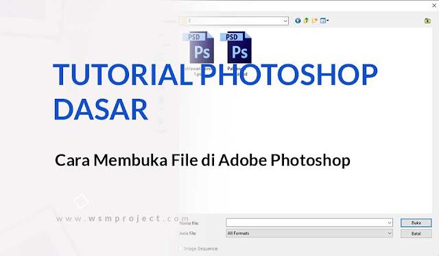Cara Membuka Gambar di Adobe Photoshop