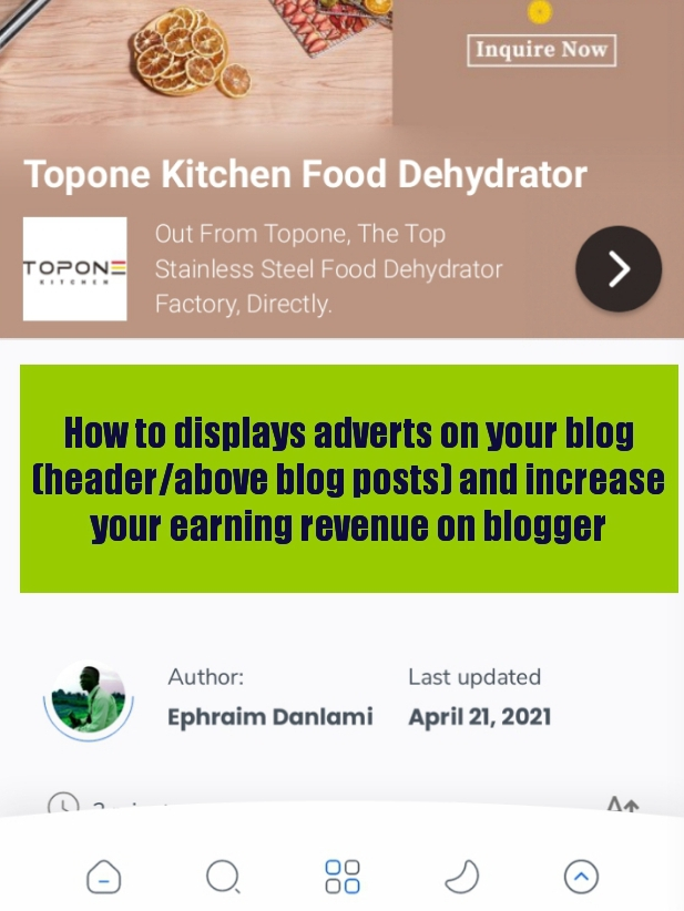 How to displays adverts on your blog (header/above blog posts) and increase your earning revenue on blogger
