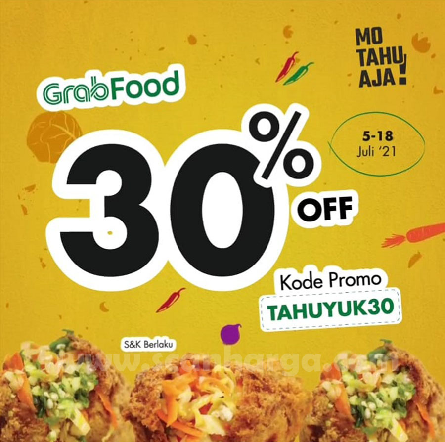 Mo Tahu Aja Promo Diskon hingga 30% Via Grabfood