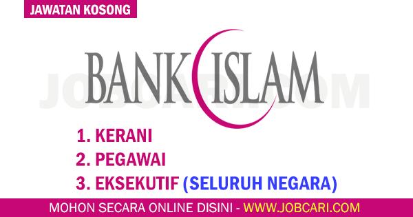 JAWATAN KOSONG DI BANK ISLAM