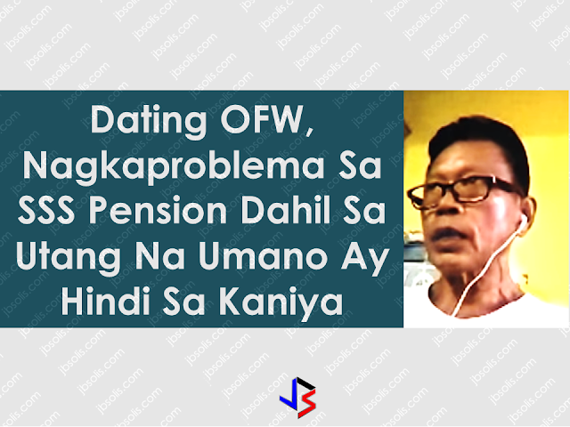 A former Overseas Filipino Worker (OFW) is now worried about his loan with Social Security system(SSS), which he claims he never availed.  SSS records show that from P15,000, his loans has now reached to a huge amount of over P100,000 from his alleged salary and calamity loan way back 1994. However, Efren Manoos, 60, said that he did not made any loans. Manoos is holding the documents that he was in Saudi Arabia when the said loans are made. According to SSS, they do not have the copy of the 1994 records which is vital in finding out whether Manoos encashed the cheques or there was a third party involved in claiming and encashment of the cheque. SSS said that the records they are holding are only the files which are ten years back from present. Manoos also travels back and forth from Manila to Laguna to follow up the status of his pension. Advertisement Due to the said circumstance, Manoos is on the brink of receiving lesser pension to settle the arrears from the loans he never made use of. Mr. Manoos still has a chance to get his full pension if he will appeal to the Social Security Commission, according to SSS Spokesperson  Maria Luisa Sebastian. A former Overseas Filipino Worker (OFW) is now worried about his loan with Social Security system(SSS) , which he claims he never availed.  SSS records show that from P15,000, his loans has now reached to a huge amount of over P100,000 from his alleged salary and calamity loan way back 1994. however, Efren Manoos, 60, said that he did not made the said loans. Manoos is holding the documents that he was in Saudi Arabia when the said loans are made. According to SSS, they do not have the copy of the 1994 records which is vital in finding out whether Manoos encashed the cheques or there was a third party involved in claiming and encashment of the cheque. SSS said that the records they are holding are only the files which are ten years back from present. Manoos also travel back and forth from Manila to Laguna to follow up the