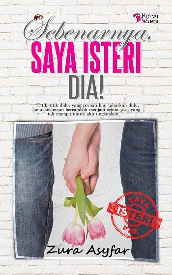 Review Novel | Sebenarnya, Saya Isteri Dia!