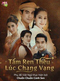 Tấm Ren Thêu Lúc Chạng Vạng - Lookmai Lai Sontaya