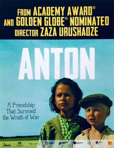 Anton: Lazos de amistad