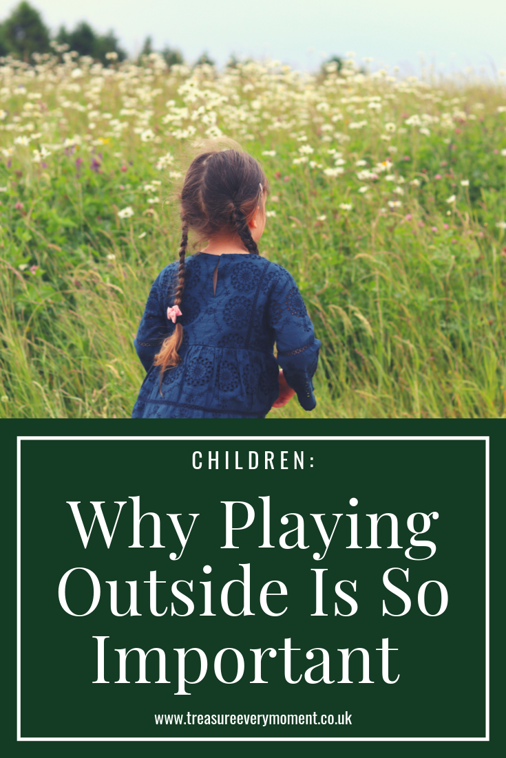 CHILDREN: Why Playing Outside is so Important