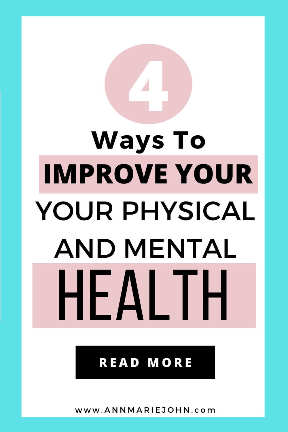 Ways To Improve Your Physical And Mental Health
