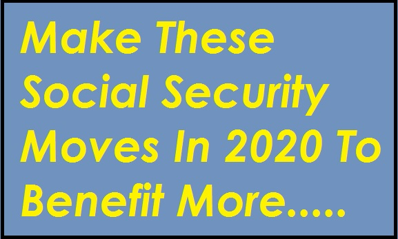 make-these-social-security-moves-to-benefits-more