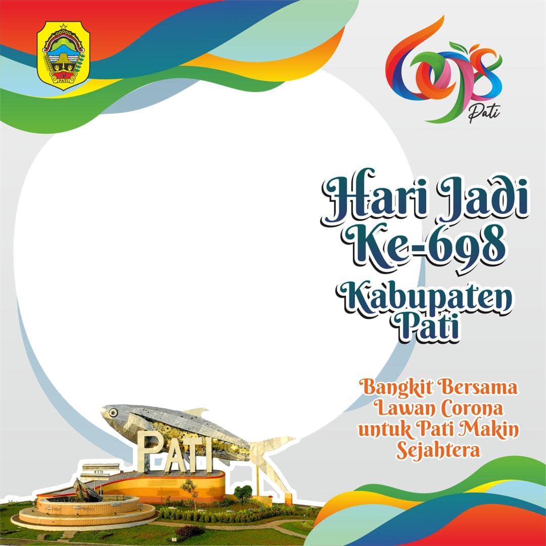 Link Download Bingkai Foto Twibbon Ucapan Selamat Hari Jadi ke-698 Kabupaten Pati 2021 - Twibbonize