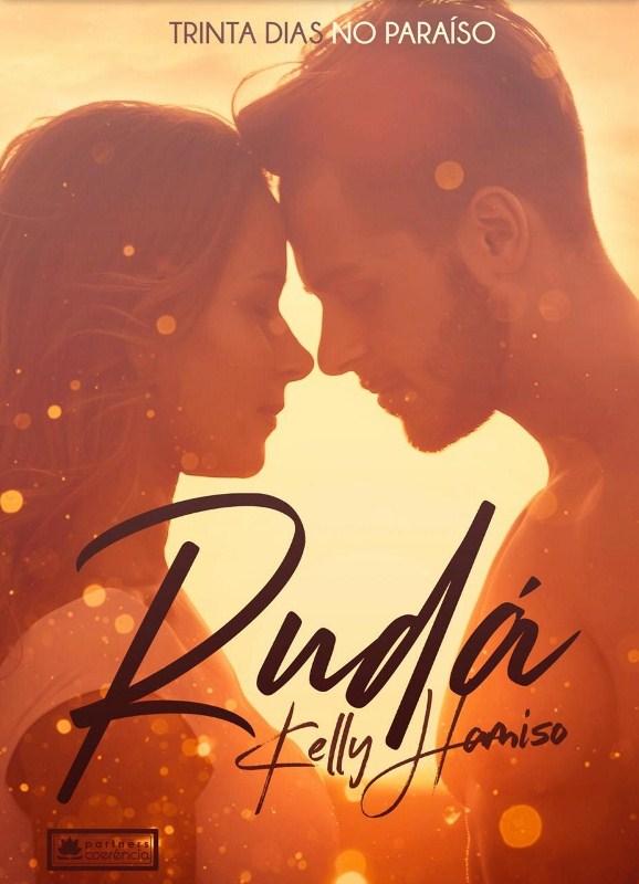 'Rudá': romance levanta críticas sobre o estilo de vida atual