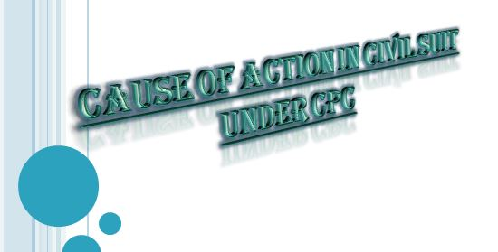 Cause of action in Civil Suit || meaning || importance