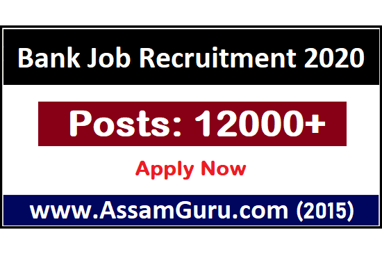 Bank Job in Assam 2020