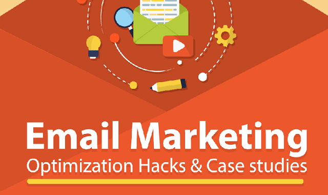 Email Marketing Optimization Hacks and Case Studies