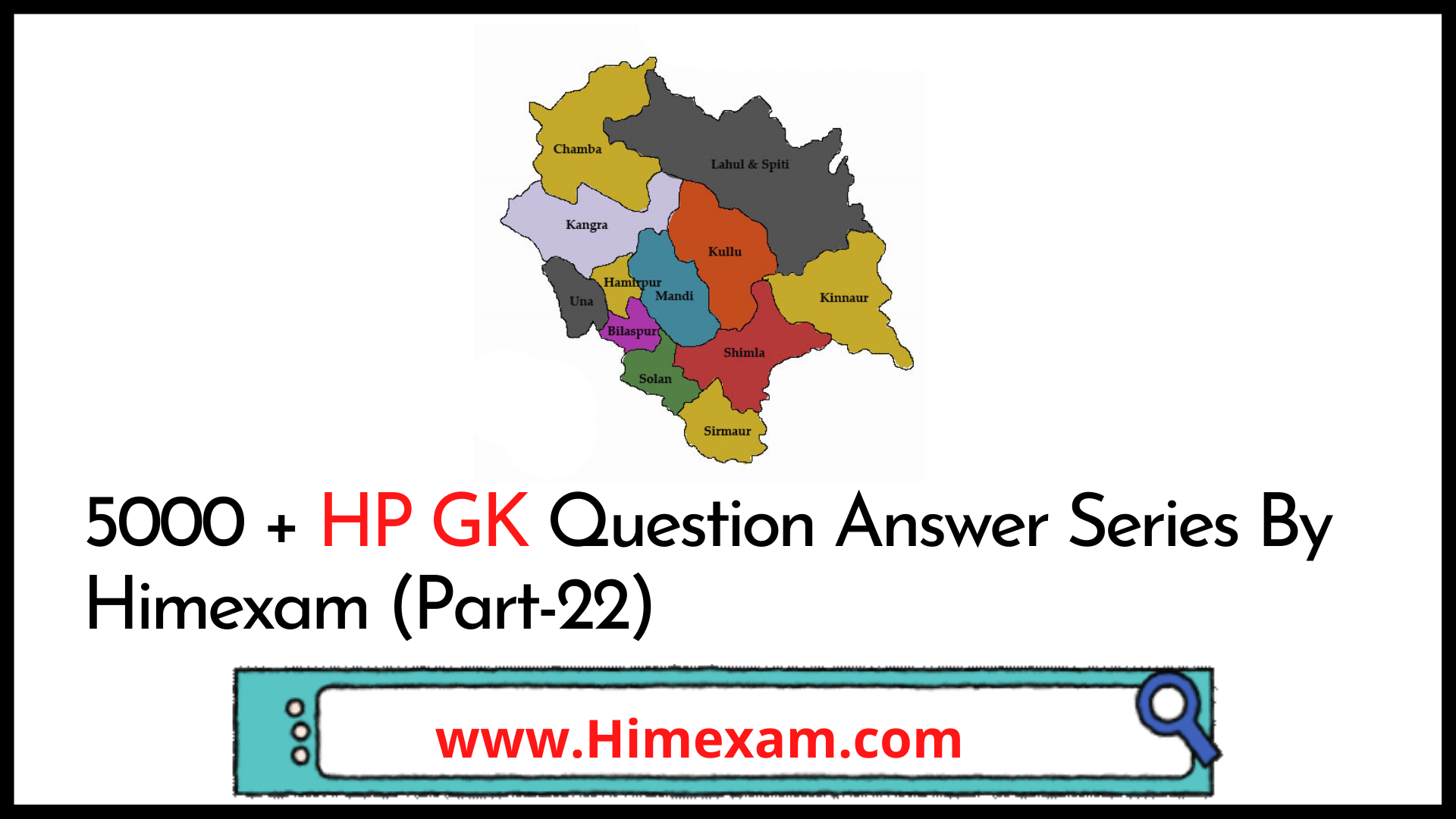 5000 + HP GK Question Answer Series By Himexam (Part-22)