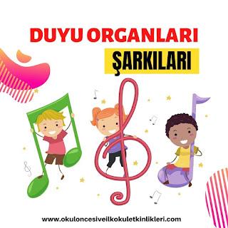 duyu organları şarkıları