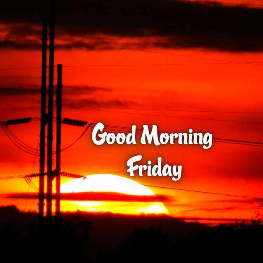good morning images friday