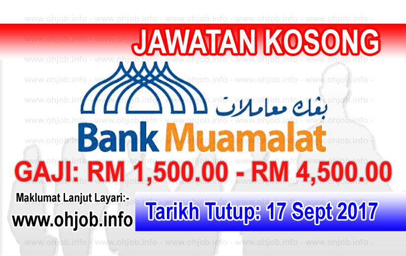 Jawatan Kosong Bank Muamalat Malaysia (17 September 2017)
