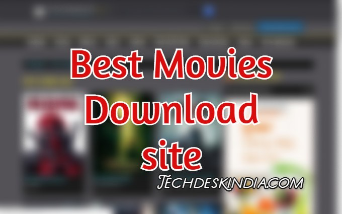 Best Movies Download sites. Best site to download Movies 2020