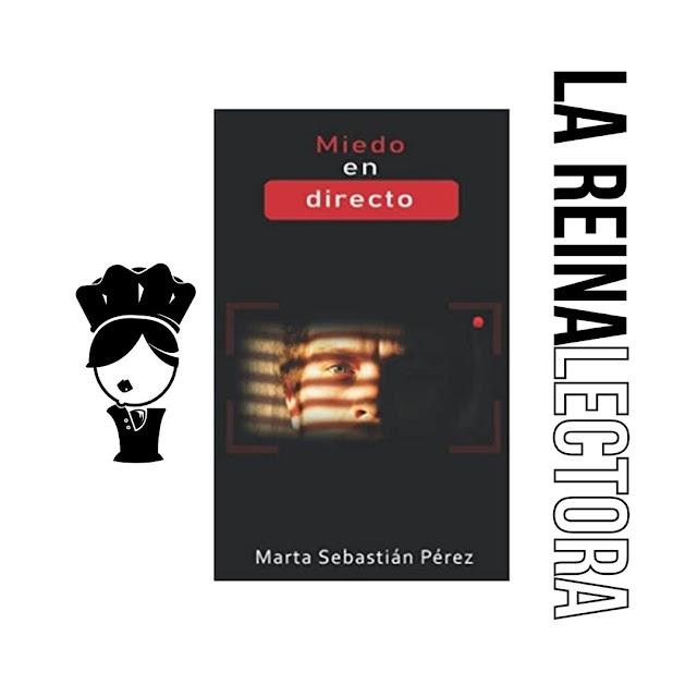 Reseña del libro «Miedo en directo», de Marta Sebastián, novela negra candidata al Premio Amazon 2021.