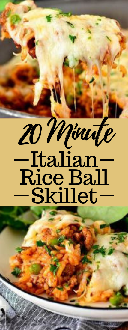 20 Minute Italian Rice Ball Skillet #dinner