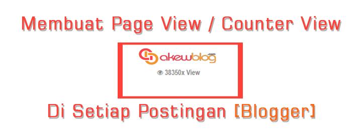 Script Untuk Membuat Page View Setiap Postingan Blogger