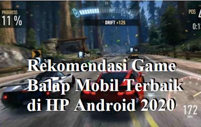 Rekomendasi Game Balap Mobil Terbaik di HP Android 2020