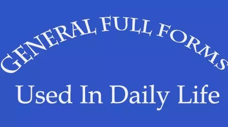 General full Form,  Abbreviation