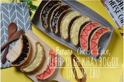 Banana Cheese Cake, Oleh-oleh Khas Bogor Untuk Ibu