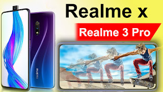 compare Realme X vs Realme 3 Pro,Realme X vs Realme 3 Pro which is best