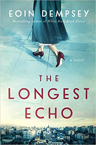 January reads - The Longest Echo by Eoin Dempsey