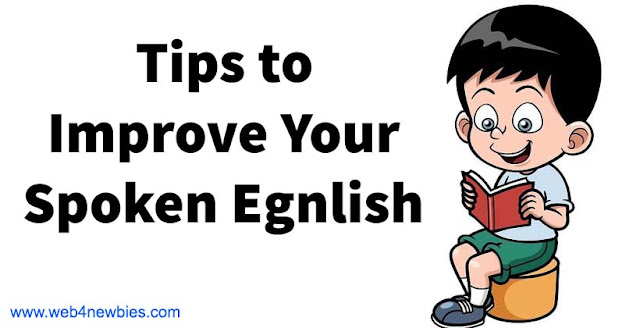 Tips to improve your Spoken English
