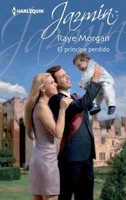 Raye Morgan - El Príncipe Perdido