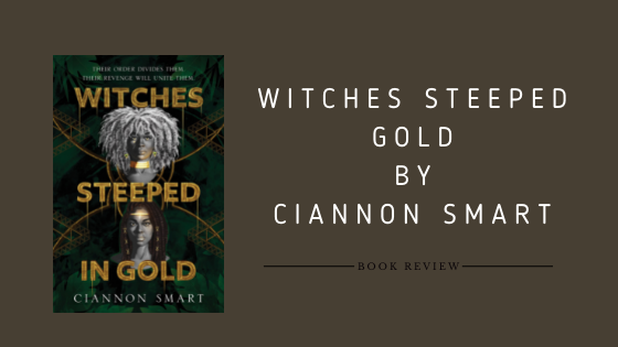 Witches Steeped Gold by Ciannon Smart