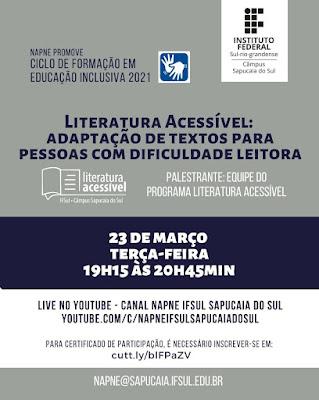 Cartaz sobre o evento Literatura Acessível (descrição abaixo)