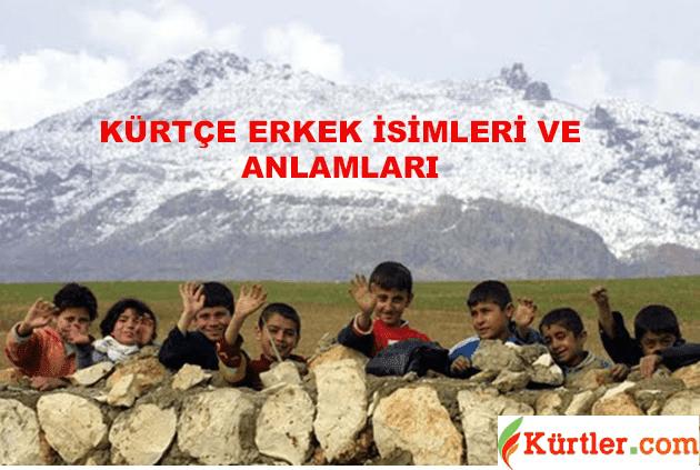 Kürtçe Erkek İsimleri ve Anlamları