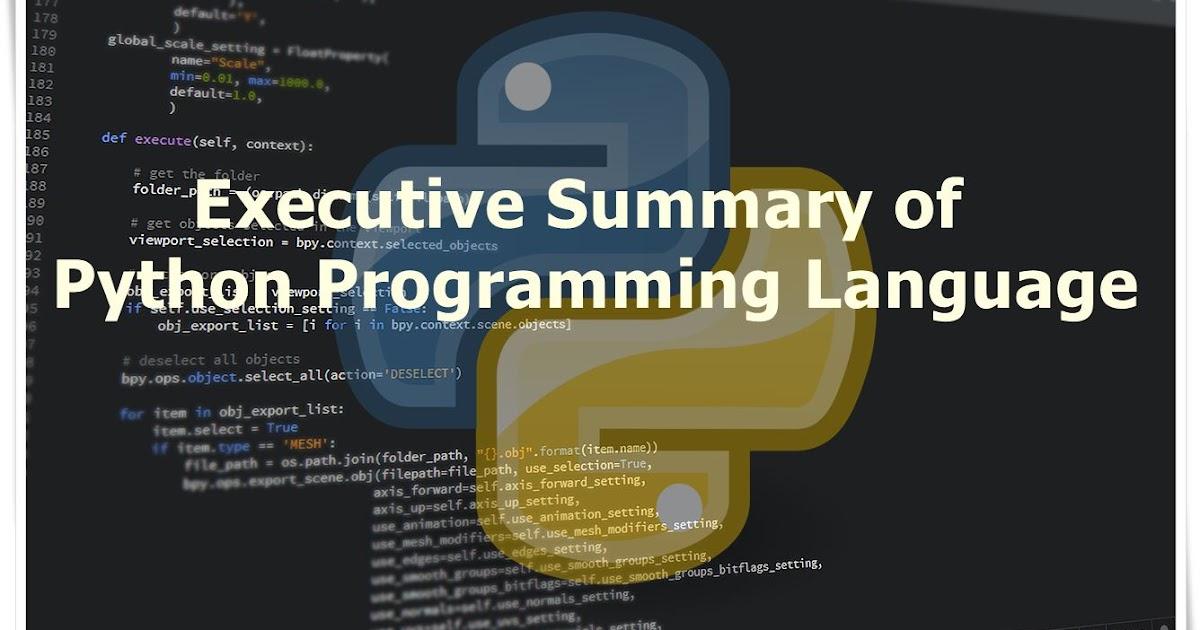 Executive Summary of Python Programming Language