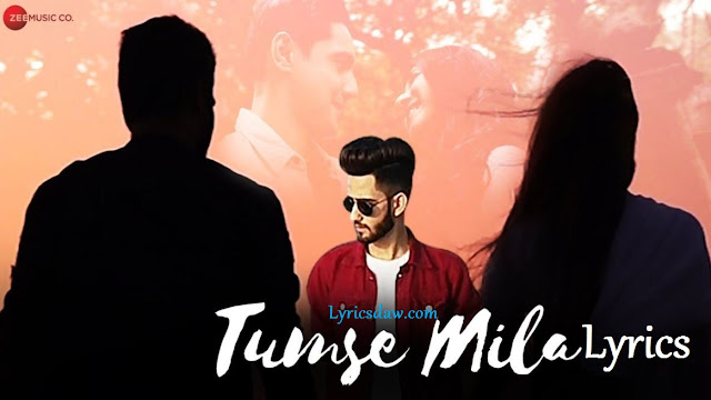 Tumse Mila Lyrics