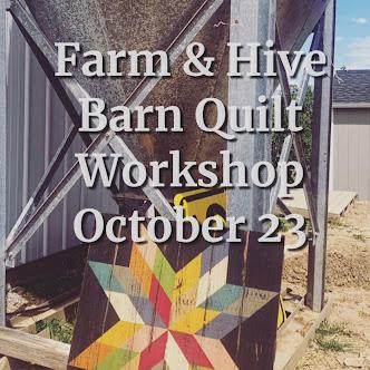 Farm & Hive Barn Quilt Workshop