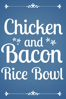 Chicken and Bacon Brown Rice Bowl Recipe