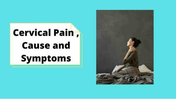 What is Cervical Pain Symptoms