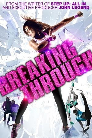 Breaking Through 2015 Dual Audio 720p BluRay