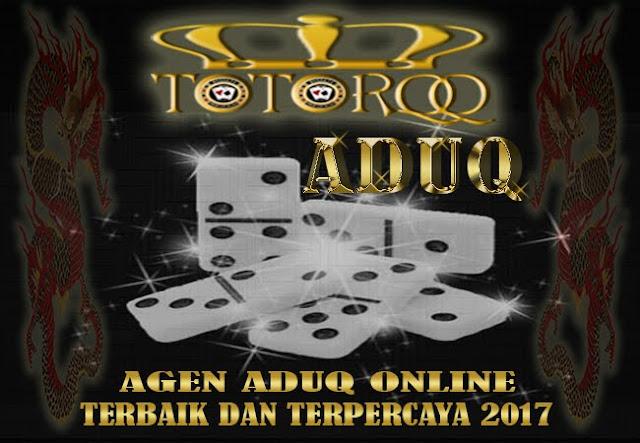 TotorQQ-Agen-Aduq-Online-Terbaik-Dan-Terpercaya-2017