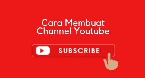 Cara Membuat Channel Youtube Dari Hp Android Musdeoranje Net
