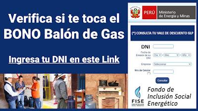 Verifica si te toca el Bono mensual al BALON DE GAS doméstico #BonoGasFISE
