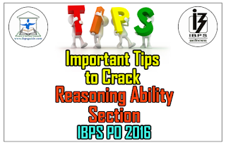 Important Tips to Crack Reasoning Section in Upcoming IBPS PO 2016