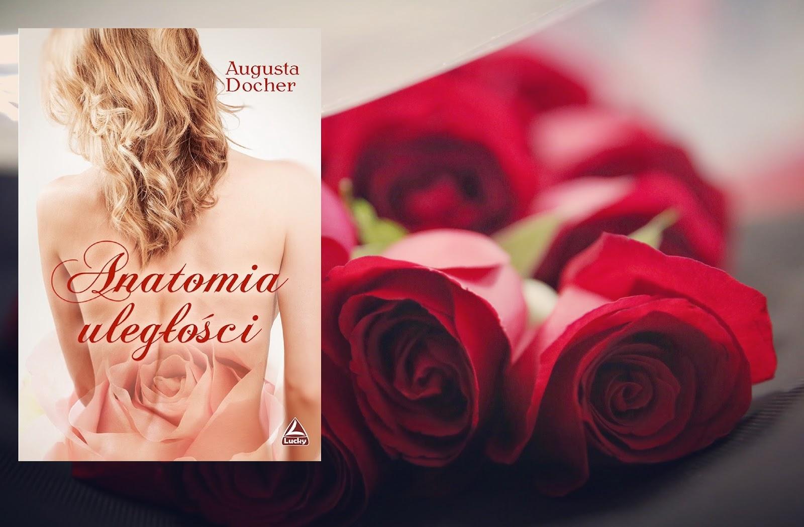 Augusta Docher, Anatomia uległości