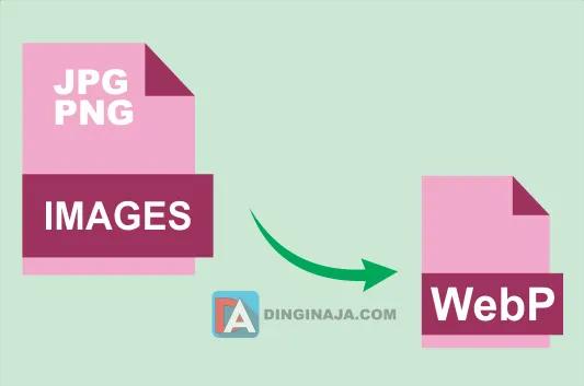 Membuat Format Gambar WebP