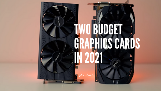 budget graphics cards
