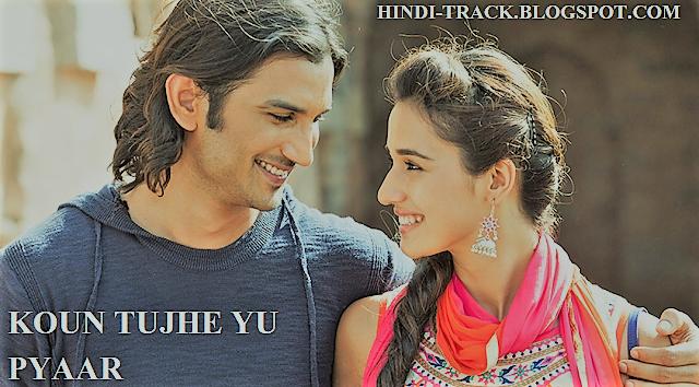 कौन तुझे | Kaun Tujhe Lyrics in Hindi – M S Dhoni (Palak Muchhal)/amaal mallik.