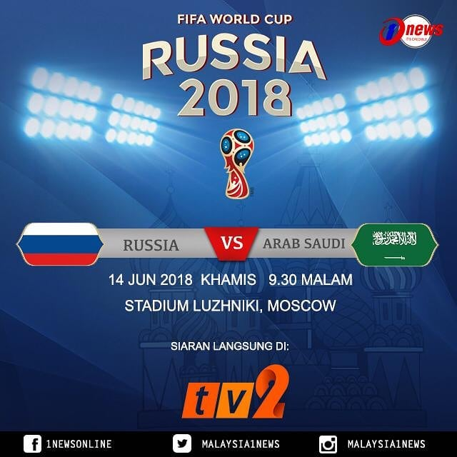 Live Streaming Rusia vs Arab Saudi 14 Jun 2018 ( Piala Dunia 2018 )
